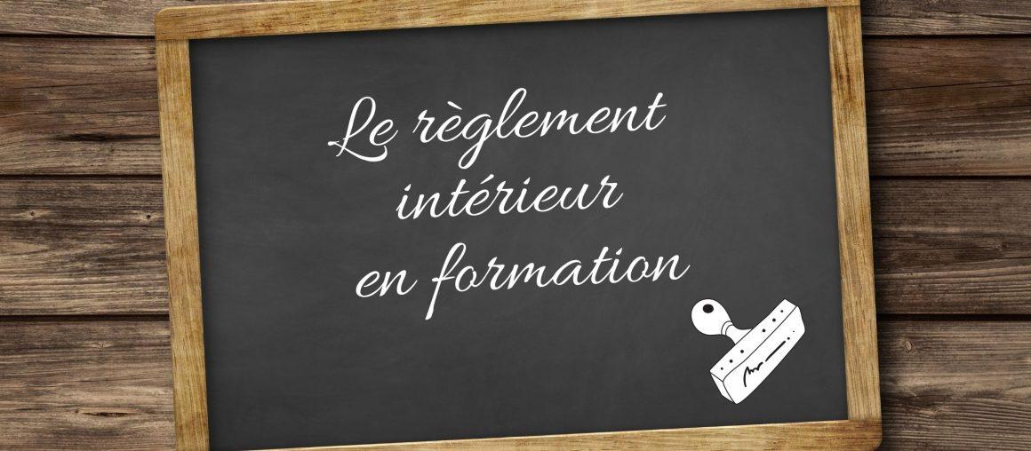 Règlement intérieur en formation : quelles sont les informations à y faire figurer ?